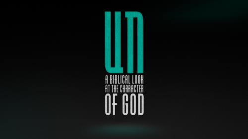 "Video Illustration on ""Un (The Character Of God)"""