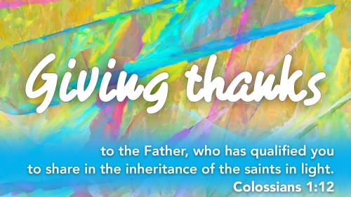 view the PowerPoint Template Giving Thanks - Colossians 1