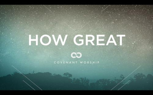 Worship Music Video on How Great