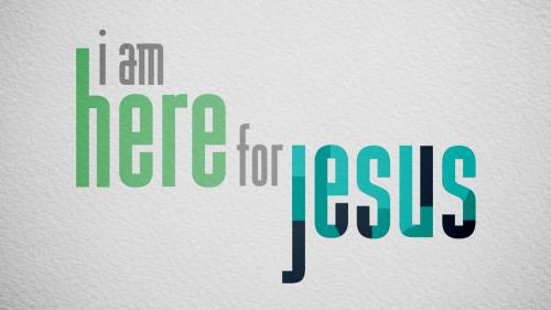 Video Illustration on I Am Here For Jesus