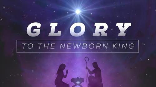 view the Video Illustration Glory To The Newborn King!