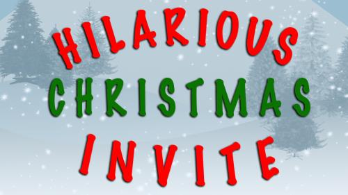 view the Video Illustration Hilarious Christmas Invite