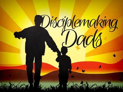 view the PowerPoint Template Disciplemaking  Dads