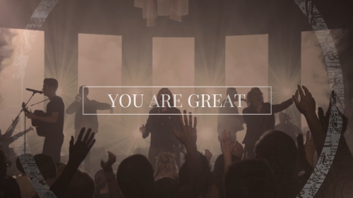 view the Worship Music Video You Are Great