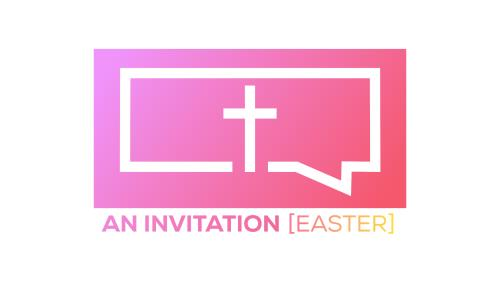 media An Invitation (Easter)