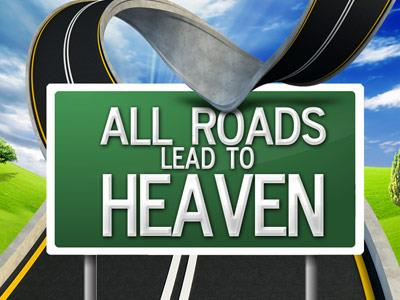view the PowerPoint Template Do  All  Roads  Lead To  Heaven