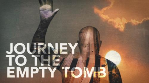 media Journey To The Empty Tomb