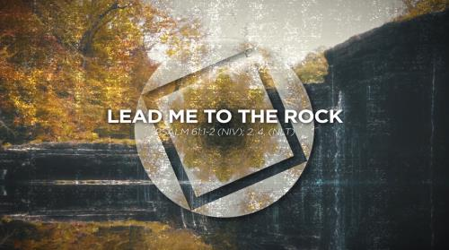 Worship Music Video on Lead Me To The Rock