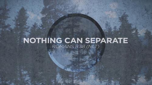 Worship Music Video on Nothing Can Separate