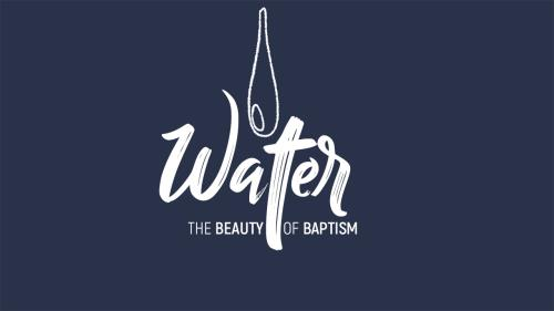 Video Illustration on Water: The Beauty Of Baptism