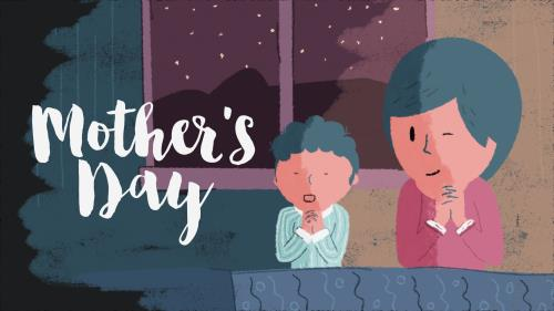 view the Video Illustration Mother's Day
