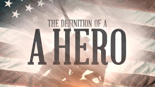 Video Illustration on The Definition Of A Hero