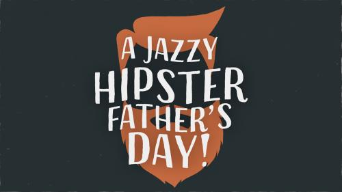 media A Jazzy Hipster Father's Day