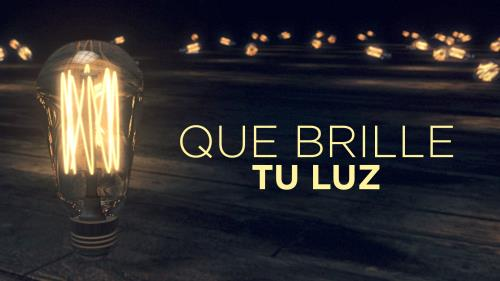 view the Video Illustration Que Brille Tu Luz
