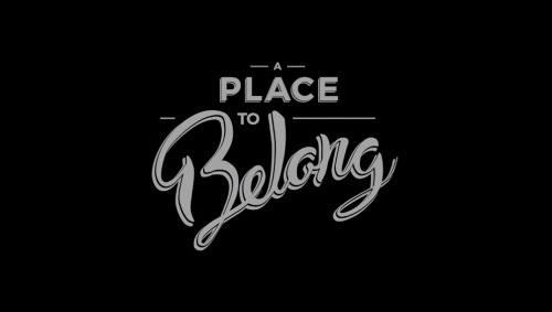view the Video Illustration A Place To Belong (Welcome)