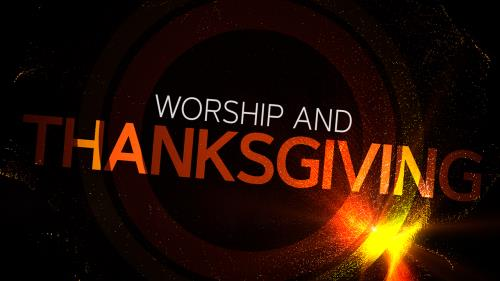 Video Illustration on Worship And Thanksgiving