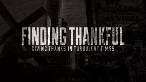view the Video Illustration Finding Thankful