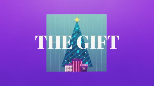 view the Video Illustration The Gift