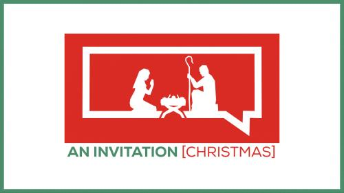 view the Video Illustration An Invitation (Christmas)
