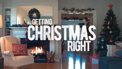 Video Illustration on Getting Christmas Right