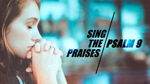 Video Illustration on Sing The Praises