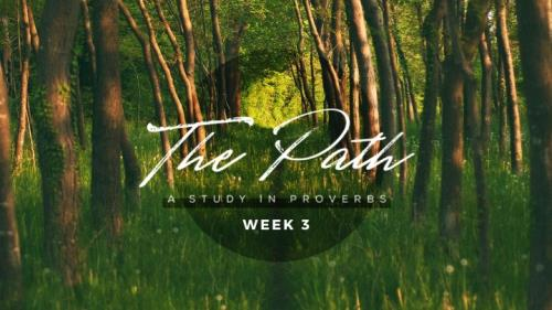 media The Path Week Three: Your Heart Matters