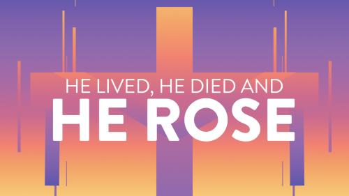 Video Illustration on He Lived He Died And He Rose
