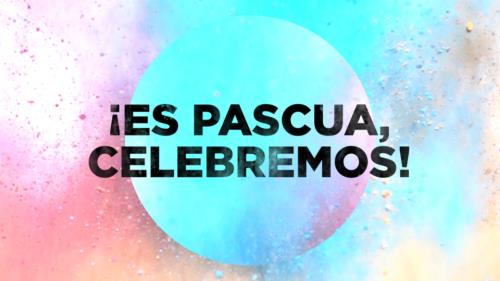 view the Video Illustration Es Pascua Celebremos