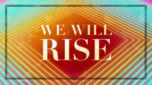 Video Illustration on We Will Rise