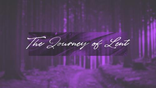 view the Video Illustration The Journey Of Lent