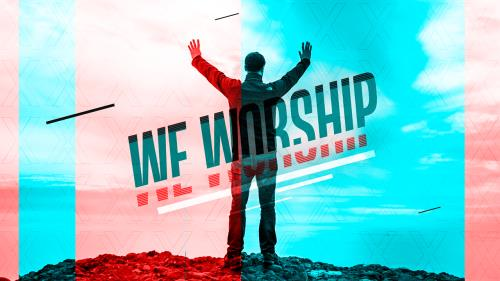 Video Illustration on We Worship