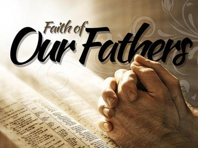 view the PowerPoint Template Faith Of  Our  Fathers 1