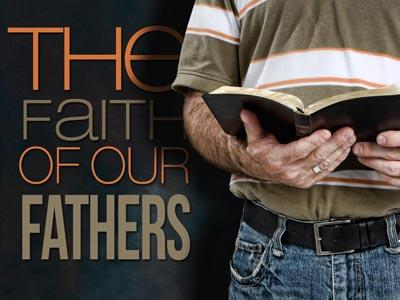 view the PowerPoint Template Faith Of  Our  Fathers 2