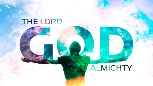 Video Illustration on The Lord God Almighty