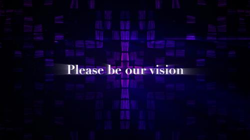 view the Video Illustration Be Our Vision