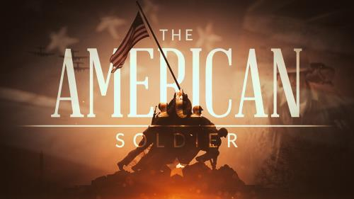 view the Video Illustration The American Soldier (Memorial Day)