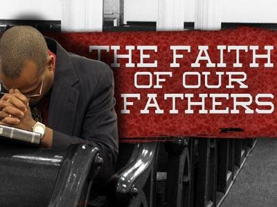 view the PowerPoint Template Faith Of  Our  Fathers 3