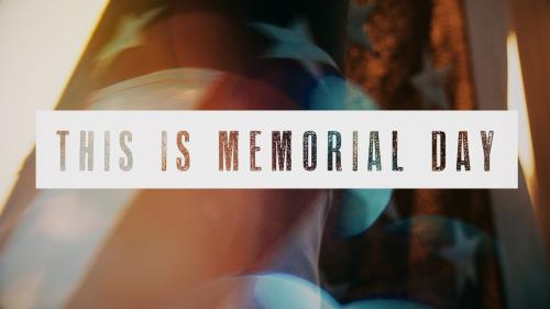 Video Illustration on This Is Memorial Day