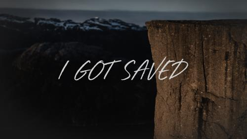 Video Illustration on I Got Saved