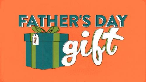 Video Illustration on Father's Day Gift