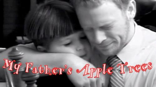 view the Video Illustration My Father's Apple Trees (Father's Day Edition)