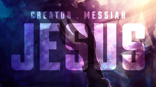 view the Video Illustration Creator Messiah Jesus