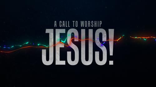 Video Illustration on A Call To Worship Jesus