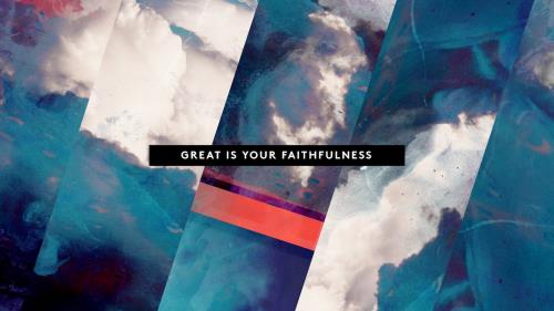Worship Music Video on Great Is Your Faithfulness