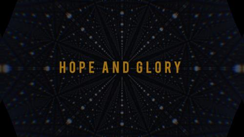 Worship Music Video on Hope And Glory