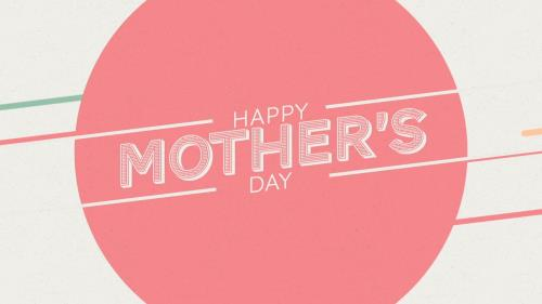 view the Motion Background Color Lines Happy Mother's Day