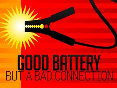 media Good  Battery  Bad  Connection