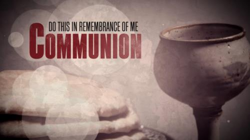 view the Motion Background Communion Remembrance Title