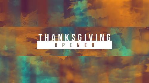view the Video Illustration Thanksgiving Opener