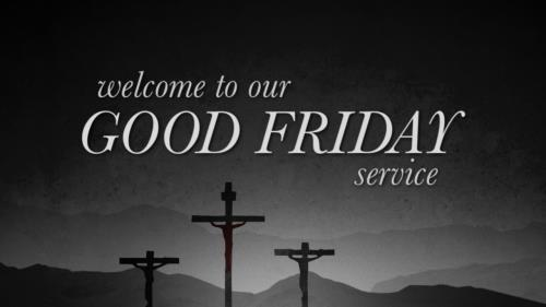 Motion Background on Good Friday Crosses Welcome